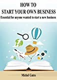 Your Own Business: Essential for anyone wanted to start a new business