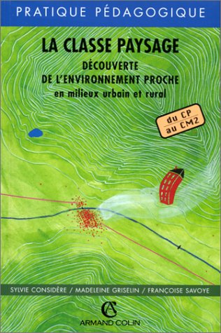 LA CLASSE PAYSAGE (Ancienne Edition)