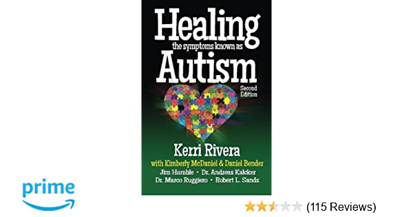 Healing the Symptoms Known as Autism - 2nd Edition: Amazon