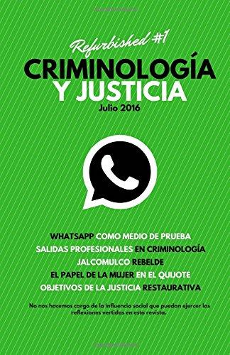 Criminología y Justicia: Refurbished #1 por Antonio Silva
