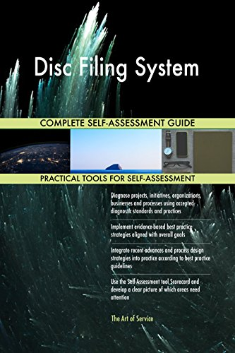 Disc Filing System All-Inclusive Self-Assessment - More than 650 Success Criteria, Instant Visual Insights, Comprehensive Spreadsheet Dashboard, Auto-Prioritized for Quick Results