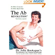 The AB Revolution Third Edition- No More Crunches No More Back Pain