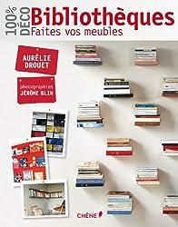 Bibliothèques, faites vos meubles