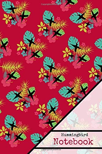 Hummingbird Notebook: Hummingbird Tropical Red Themed Writing Gift - Lined NOTEBOOK, 130 pages, 6