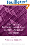 Enforcing International Law Norms Aga...