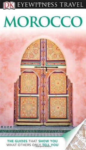 DK Eyewitness Travel Guide: Morocco by DK Publishing (2012-11-19)
