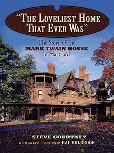the-loveliest-home-that-ever-was-the-story-of-the-mark-twain-house-in-hartford