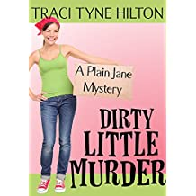 Dirty Little Murder: A Plain Jane Mystery (The Plain Jane Mysteries Book 2) (English Edition)