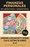 Finanzas personales en prácticos sobrecitos: Aprende a organizar tu dinero con el sistema de sobres