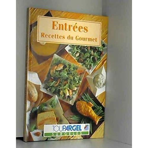 Entrees, recettes du gourmet