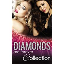Diamonds Are Forever (Mills & Boon e-Book Collections) (Mills & Boon Special Releases)