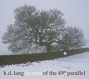 Hymns Of The 49th Parallel