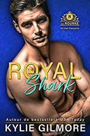 Royal Shark - Version française (Les Rourke, t. 6)