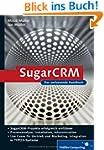 SugarCRM: Planung, Implementierung, P...