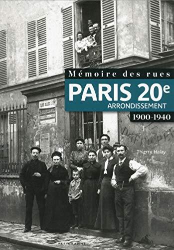 Mémoire des rues - Paris 20E arrondissement (1900-1940)