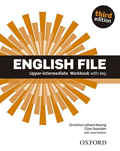 English File third edition: English file digital. Upper intermediate. Workbook. With key. Per le Scuole superiori. Con espansione online