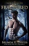 Fractured (Vampire Awakenings, Book 6)