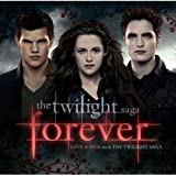 Picture Of Twilight 'Forever' Love Songs From the Twilight Saga