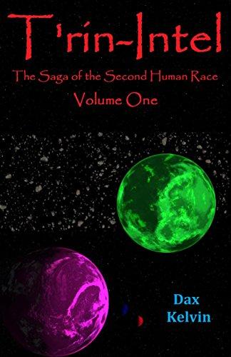 trin-intel-the-saga-of-the-second-human-race-trin-intel-book-1