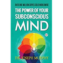 The Power of Your Subconscious Mind (DELUXE EDITION)