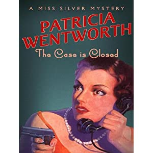 The Case is Closed (Miss Silver Mystery Book 2)