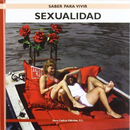 Sexualidad (Saber Para Vivir / Learning to Live) por Lidia Ruth Sanchez Mata