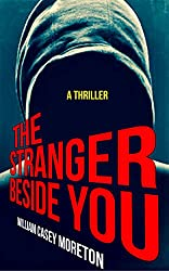 The Stranger Beside You (A Thriller) (English Edition)