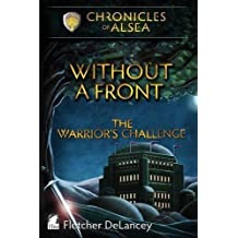 Without a Front - The Warrior's Challenge by Fletcher DeLancey (2015-11-25)
