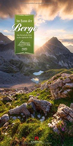Im Bann der Berge 2019, Wandkalender im Hochformat (33x66 cm) - Naturkalender / Literaturkalender mit Zitaten mit Monatskalendarium (Literarische Reihe)