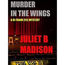 Murder in the Wings (A DI Frank Lyle Mystery) (DI Frank Lyle Mysteries Book 4)