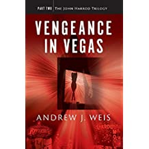Vengeance in Vegas: Part Two of the John Harrod Trilogy (English Edition)
