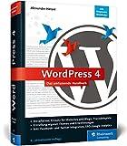 WordPress 4: Das umfassende Handbuch. Vom Einstieg in WordPress 4