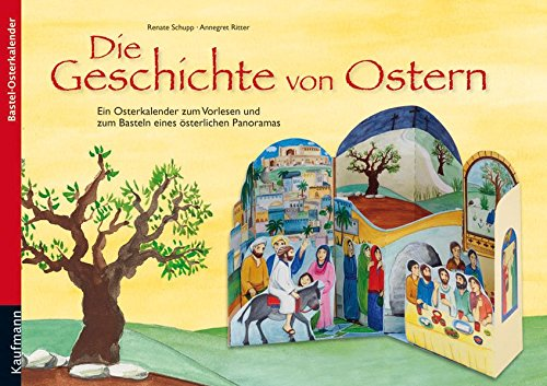 stern: Ein Osterkalender zum Vorlesen und zum Basteln eines österlichen Panoramas (Die Geschichte Von Ostern)