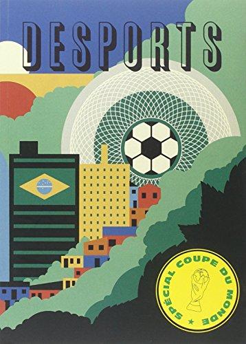 Desports, N° 4 : Spécial Coupe du Monde par Adrien Bosc, Victor Robert, Collectif