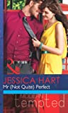 Mr (Not Quite) Perfect (Mills & Boon Modern Tempted)