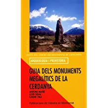 Guia dels monuments megalítics de la Cerdanya (Guies del Centre Excursionista de Catalunya)