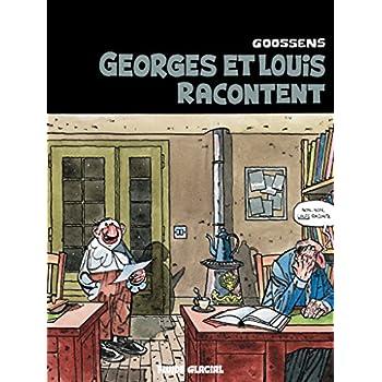 Georges et Louis romanciers - Tome 01 - Georges et Louis racontent