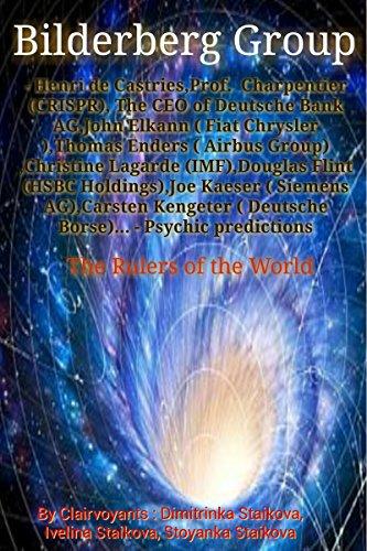 Bilderberg Group - Henri de Castries,Prof. Charpentier (CRISPR), The CEO of Deutsche Bank AG,John Elkann ( Fiat Chrysler ),Thomas Enders( Airbus Group) ... Flint (HSBC)... (English Edition)