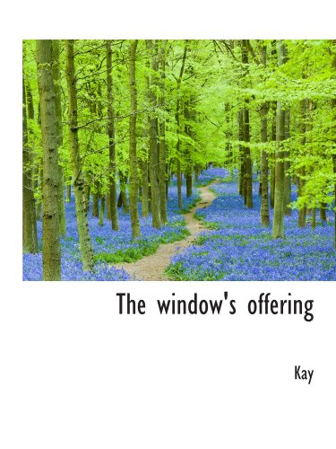 The window's offering