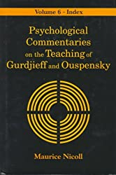 Psychological Commentaries on the Teaching of Gurdjieff and Ouspensky: Index