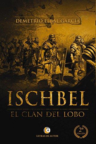 ISCHBEL, el clan del lobo. Segunda edición