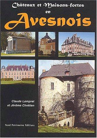 Châteaux et maisons-fortes en Avesnois