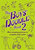 The Boys' Doodle Book 2 (Buster Books)