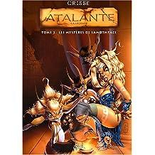Atalante, tome 3 : Les Mystères de Samothrace
