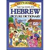 Let's Learn Hebrew Picture Dictionary (JUV. LANG)