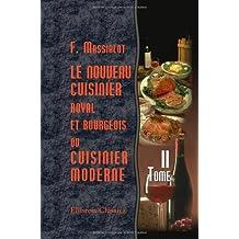 Le nouveau cuisinier royal et bourgeois, ou cuisinier moderne: Tome 2