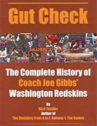 Gut Check: The Glory Days of Joe Gibbs' Washington Redskins 1981-1992