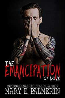 The Emancipation of Love (Monster Book 2) by [Palmerin, Mary E.]
