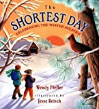 [(Shortest Day: Celebrating the )] [Author: Wendy Pfeffer] [Sep-2003]