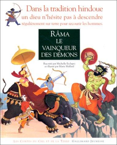 Râma, le vainqueur des démons par Michelle Esclapez